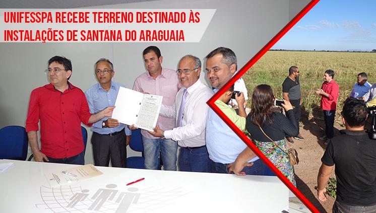 Unifesspa recebe terreno destinado às instalações de Santana do Araguaia
