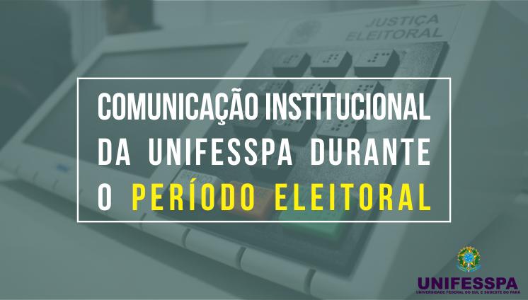 Dinâmica de comunicação é alterada em cumprimento à Legislação Eleitoral